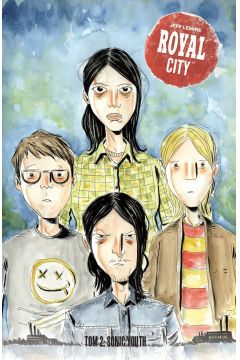 Royal City. Tom 2. Sonic Youth