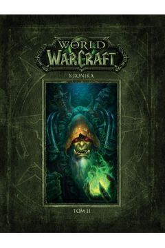 Kronika. Tom 2. World of Warcraft